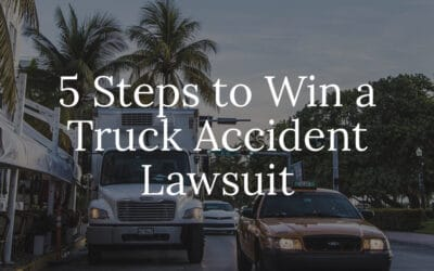 5 Steps to Win a Truck Accident Lawsuit